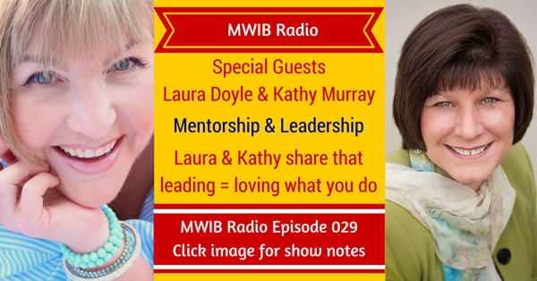 MWIB - Laura Doyle & Kathy Murray-Blog-Cropped